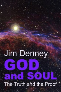 Jim Denney's GOD AND SOUL is available now at Amazon.com.